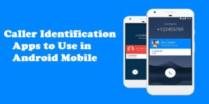 Caller Identification Apps