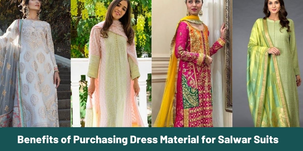 Benefits of Purchasing Dress Material for Salwar Suits