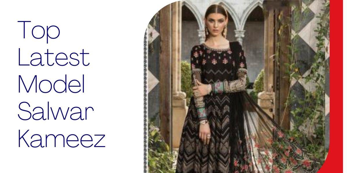 Top Latest Model Salwar Kameez